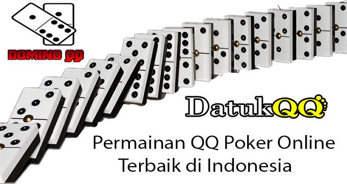 Permainan QQ Poker Online Terbaik di Indonesia